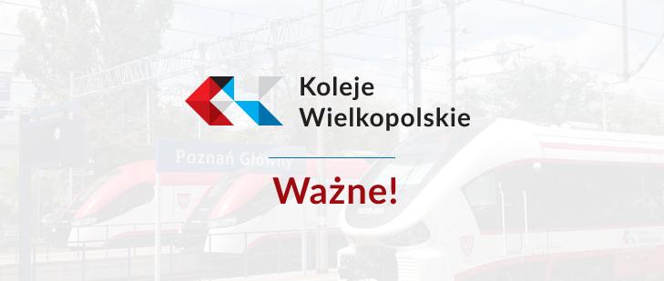 Częściowe przywrócenie połączeń Kolei Wielkopolskich