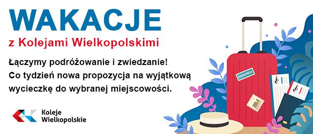 Baner reklamowy Wakacje z Kolejami Wielkopolskimi