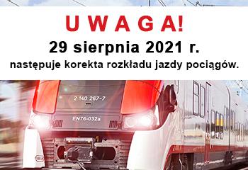 29.08.2021 – korekta rozkładu jazdy – co nowego dla naszych Podróżnych?